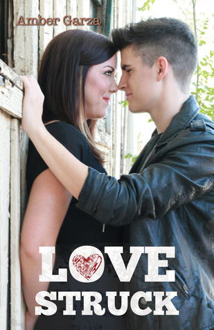 Love Struck (Star Struck, #2)  by  Amber Garza