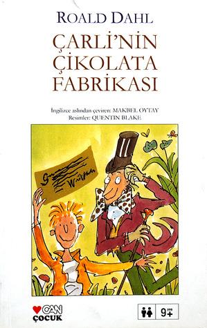 Çarlinin Çikolata Fabrikası Roald Dahl