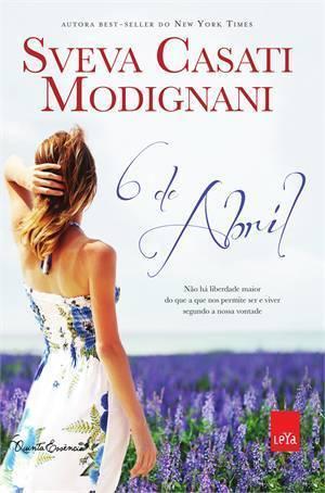 6 de Abril  by  Sveva Casati Modignani