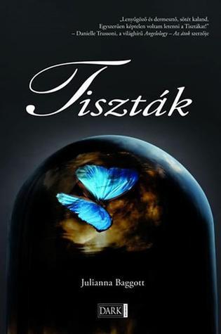 Tiszták (Pure, #1)  by  Julianna Baggott
