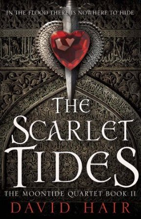 The Scarlet Tides (Moontide Quartet #2)  by  David Hair