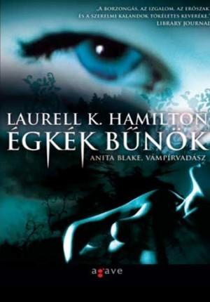 Égkék bűnök (Anita Blake, Vámpírvadász, #11) Laurell K. Hamilton