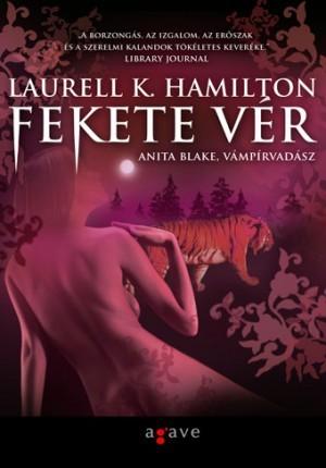 Fekete vér (Anita Blake, Vámpírvadász, #15) Laurell K. Hamilton