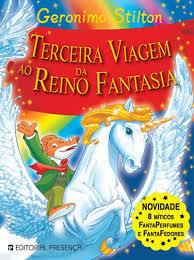 Terceira Viagem ao Reino da Fantasia  by  Geronimo Stilton