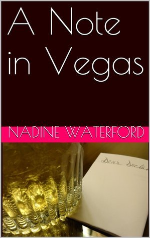 A Note in Vegas (Notes)  by  Nadine Waterford