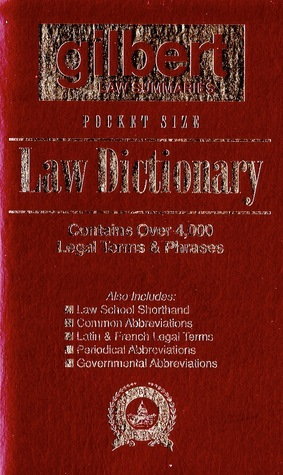 Pocket Size Law Dictionary Gilbert Law Summaries