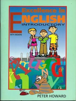 Excellence in English: Introductory  by  Peter Howard