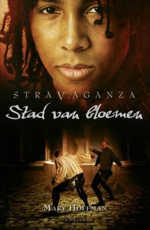 Stad van Bloemen (Stravaganza, #3)  by  Mary Hoffman