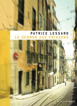 Le sermon aux poissons Patrice Lessard