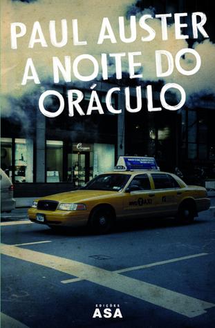 A Noite do Oráculo  by  Paul Auster