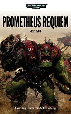 Prometheus Requiem Nick Kyme