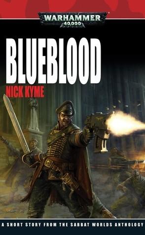 Blueblood  by  Nick Kyme