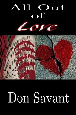 All Out of Love  by  Don Savant