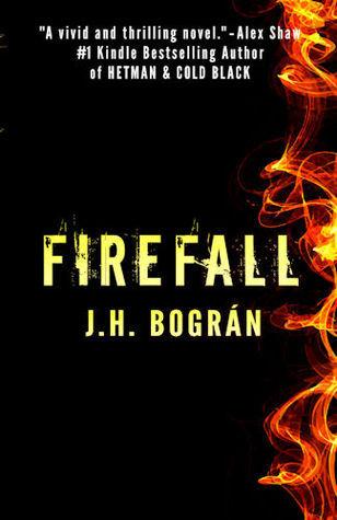 Firefall J.H. Bogran