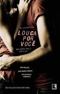 Louca Por Você (Bad Boys, #1)  by  M. Leighton