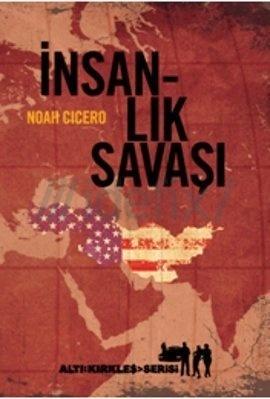 İnsanlık Savaşı  by  Noah Cicero