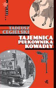 Morderstwo w Alei Róż  by  Tadeusz Cegielski