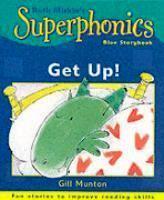 Get Up!: Ruth Miskins Superphonics Gill Munton