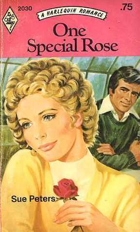 One Special Rose (Harlequin Romance #2030)  by  Sue Peters