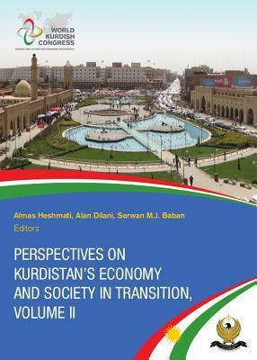 Perspectives on Kurdistans Economy and Society in Transition, Volume 2  by  Almas Heshmati