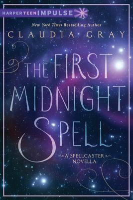 The First Midnight Spell (Spellcaster #0.5) Claudia Gray