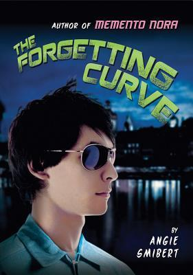 The Forgetting Curve (Memento Nora, #2) Angie Smibert