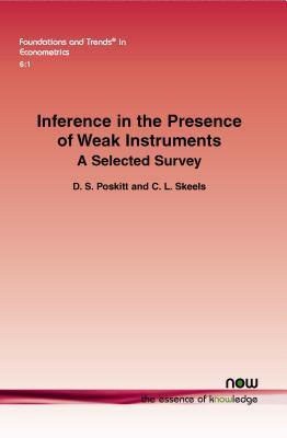 Inference in the Presence of Weak Instruments: A Selected Survey  by  D S Poskitt