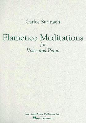 Flamenco Meditations for Voice and Piano  by  Carlos Surinach