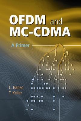 Ofdm and MC-Cdma Lajos L. Hanzo