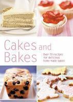 Cakes and Bakes  by  Unknown