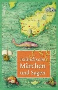 Isländische Märchen und Sagen  by  Erich Ackermann