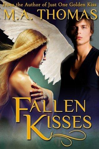 Fallen Kisses (Golden Erotic Tales, #7) M.A. Thomas
