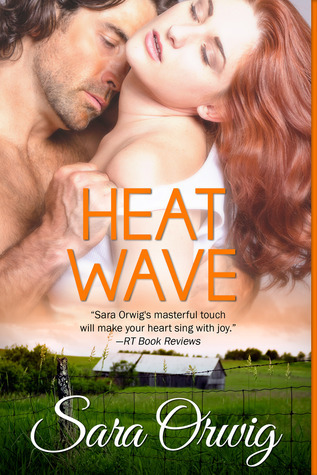 Heat Wave  by  Sara Orwig