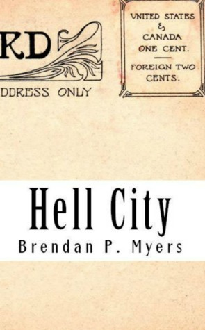 Hell City Brendan P. Myers