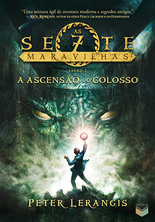 A Ascensão do Colosso (Seven Wonders, #1) Peter Lerangis