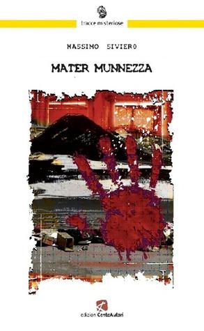 Mater Munnezza  by  Massimo Siviero