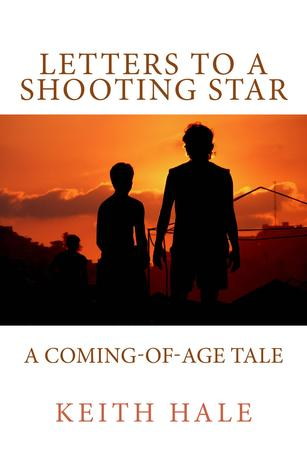 Letters to a Shooting Star Keith Hale