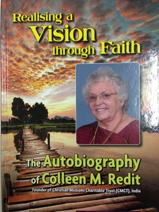 Realizing a Vision through Faith Colleen Redit