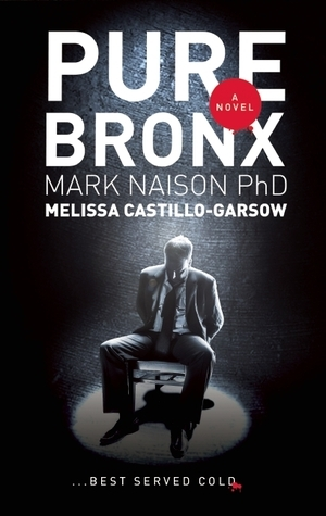 Pure Bronx Mark  Naison