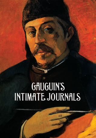 Intimate Journals  by  Paul Gauguin