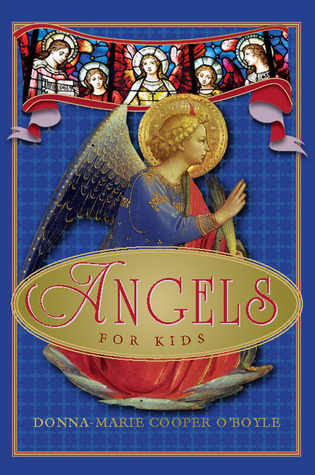 Angels for Kids  by  Donna-Marie Cooper OBoyle