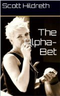 The Alpha-Bet: Free Preview  by  Scott Hildreth