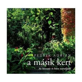 A másik kert Adrien Petrik