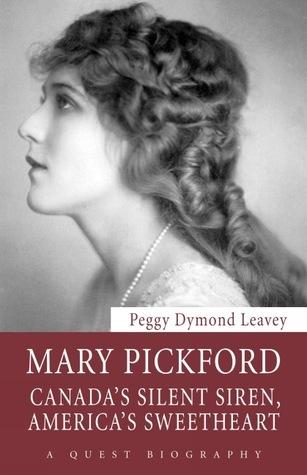 Mary Pickford Peggy Dymond Leavey