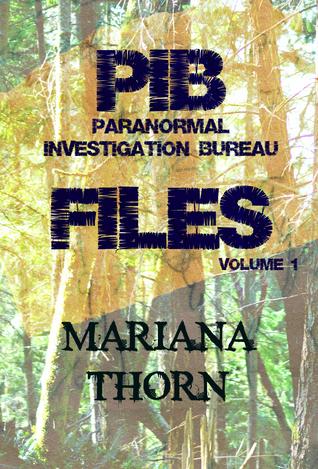 PIB Files: Vol. 1 Mariana Thorn
