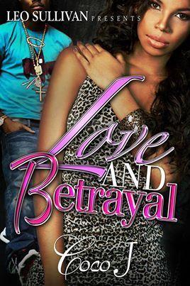 Love and Betrayal CoCo J.