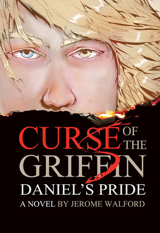 Daniels Pride (Curse of the Griffin, #1)  by  Jerome Walford