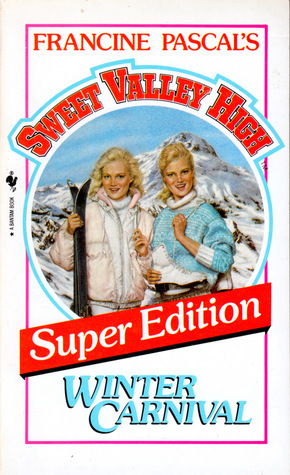 Winter Carnival (Sweet Valley High Super Edition, #5) Francine Pascal