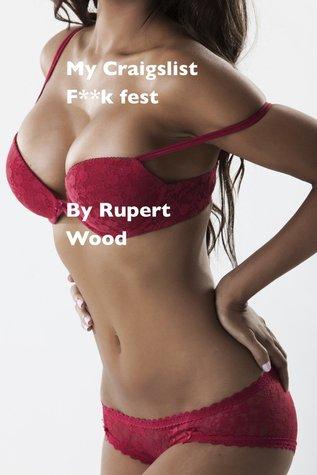 My Craigslist F**k Fest Rupert Wood