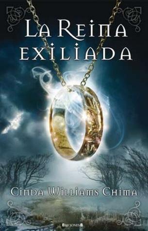 La Reina Exiliada (Los Siete Reinos, #2) Cinda Williams Chima